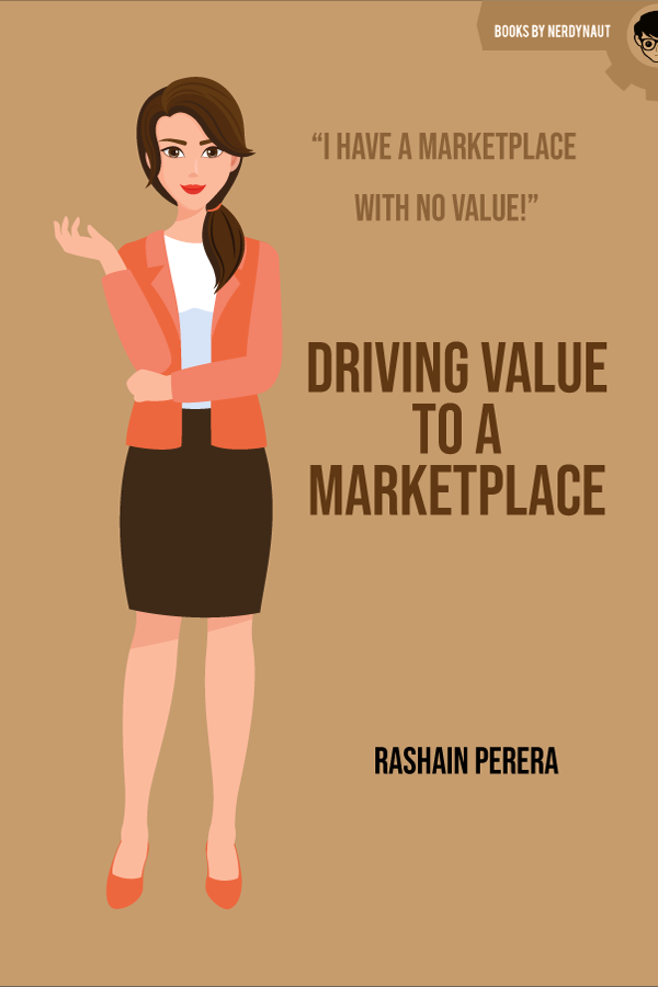 Driving Value to A Marketplace